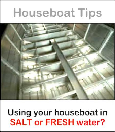 Houseboat use in salt or fresh water
