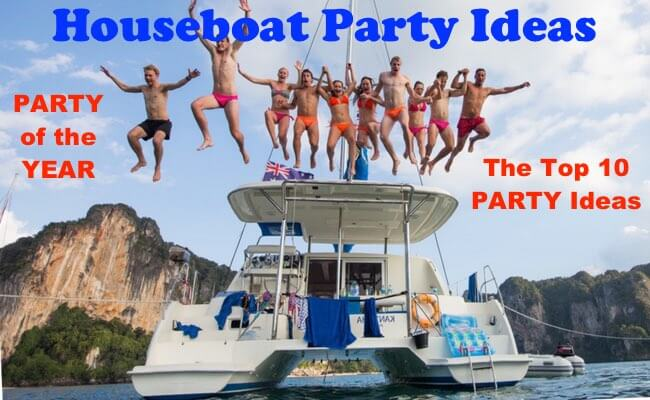 The BEST Houseboat Party Ideas