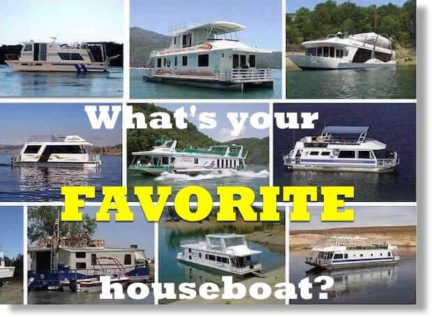 favorite houseboat models & styles
