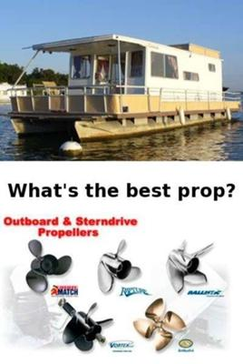 Houseboat Propellers - best props for house boats?