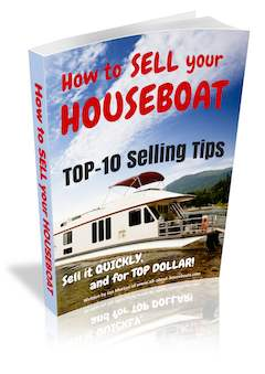 Tips to Sell your Houseboat, Quickly and for Top Dollar