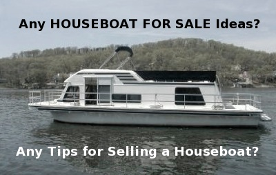 Any helpful ideas or tips on a houseboat for sale in Florida?
